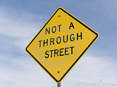 Not A Through Street sign