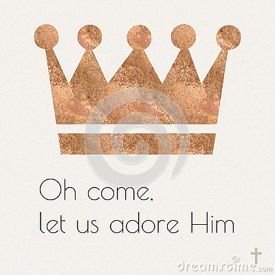 Oh come, let us adore Him Stock Photo