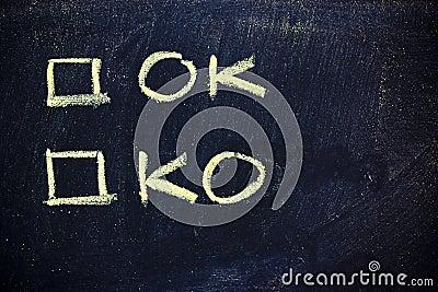 Ok or ko?