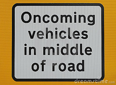 Oncoming vehicles sign