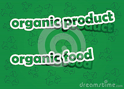 Organic product and organic food
