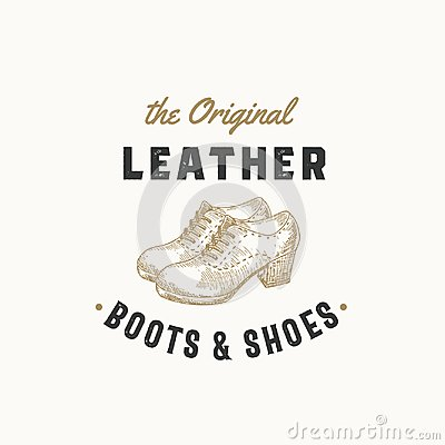 Free Original Leather Boots Retro Vector Sign, Symbol Or Logo Template. Women Shoe Illustration And Vintage Typography Emblem Royalty Free Stock Images - 117218439