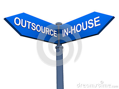 Outsource versus inhouse