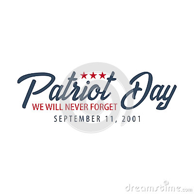 Free Patriot Day Emblems Or Logo. September 11. We Will Never Forget. Stock Images - 98143064