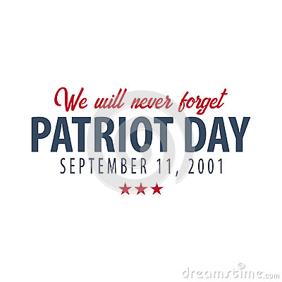 Free Patriot Day Emblems Or Logo. September 11. We Will Never Forget. Royalty Free Stock Photos - 98143328
