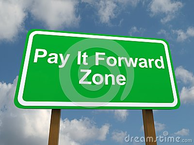 Pay it forward zone sign