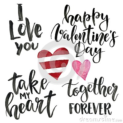 Free Phrases For Valentine`s Day: I Love You, Take My Heart, Happy Valentine`s Day, Together Forever. Watercolor Illustration Stock Images - 108122674