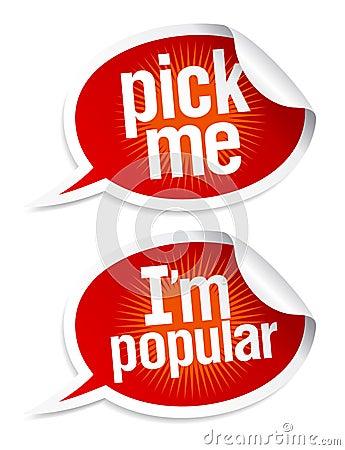 Pick me I`m popular stickers.