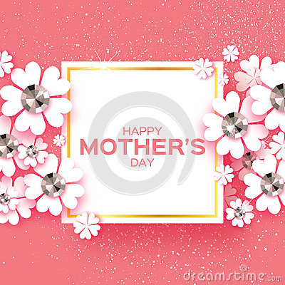 Free Pink Happy Mothers Day. Brilliant Stones. Paper Cut Flower. Square Frame. Stock Images - 88891654