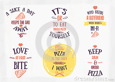 Pizza Quote Typographical Set. Vector Illustration Of ...