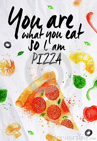 Free Pizza Watercolor You Are What You Eat So L Am Stock Images - 42852554