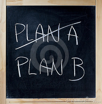 Crossing out PLAN A going PLAN B chalkboard blackboard