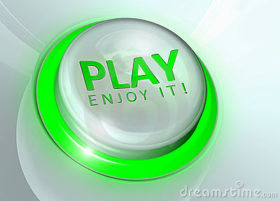 Play button - enjoy it!