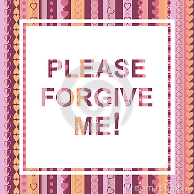 Free Please Forgive Me Card Royalty Free Stock Photography - 57948727