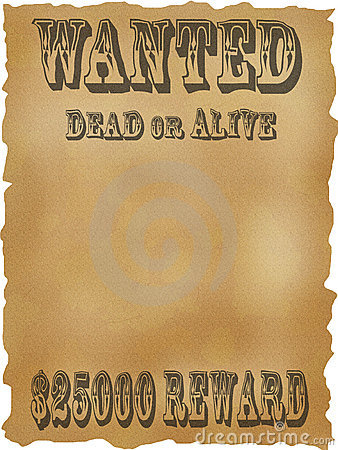 Poster Wanted dead or alive.