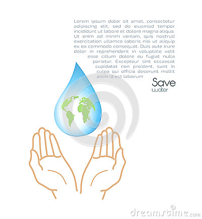 Protection Of Nature. Save water.