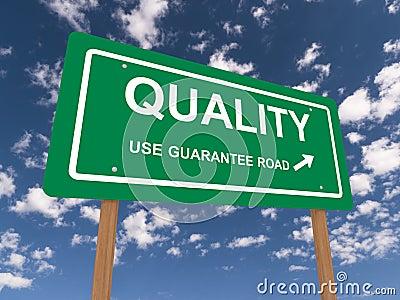Quality guaranteed sign
