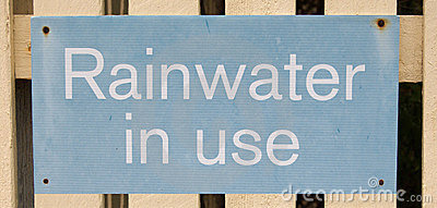Rainwater in use sign