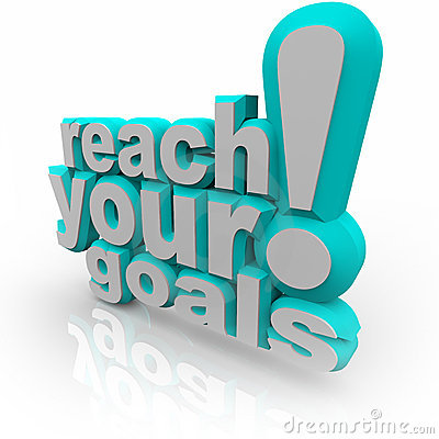 Reach Your Goals - Encourage You to Succeed