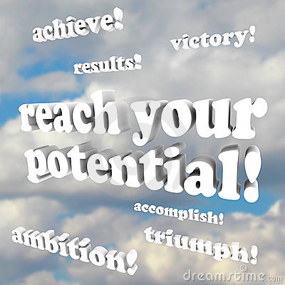 Free Reach Your Potential - Words Of Encouragement Royalty Free Stock Photography - 19604897