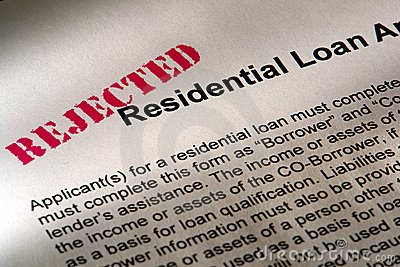 Real Estate Mortgage Loan Application Rejected