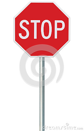 Free Red Stop Sign, Isolated Traffic Regulatory Warning Signage Octagon, White Octagonal Frame, Metallic Post, Large Detailed Vertical Royalty Free Stock Image - 60691566