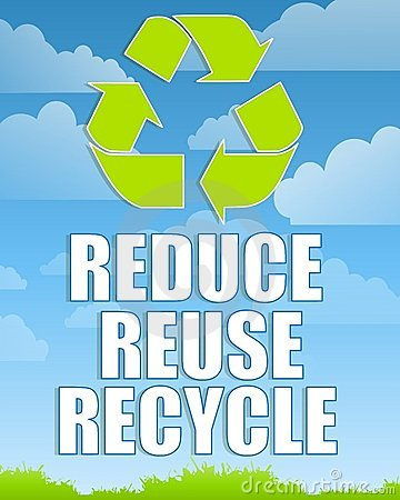 Reduce Reuse Recycle Sign 2