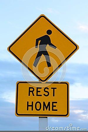 Rest Home Sign