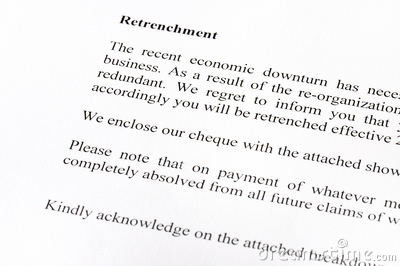 all about retrechment Retrenchment policy and procedure: page 2 of 7 the company has developed guidelines, which will be tabled for discussion and consultation during the consultation process.