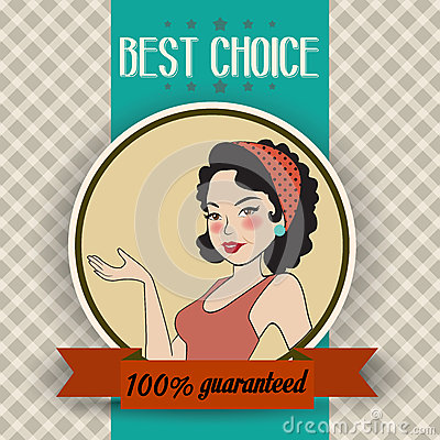 Retro illustration of a beautiful woman and best choice message