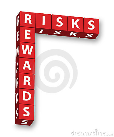 Risks and Rewards