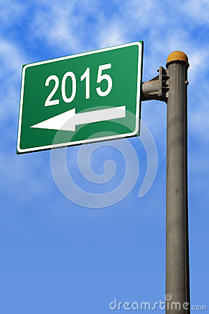 Into 2015 Road Sign