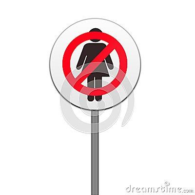 Road sign ,no women
