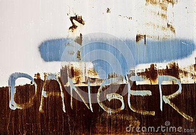 Rusty Danger Sign