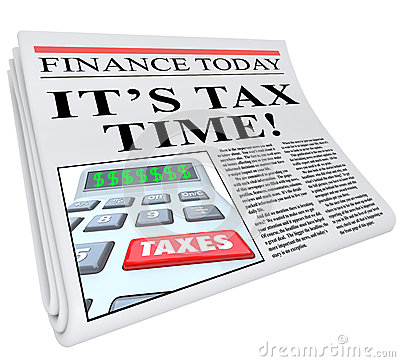 It s Tax Time Newspaper Headline Taxes Deadline Reminder