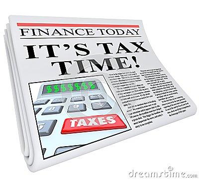 It s Tax Time Newspaper Headline Taxes Deadline Reminder