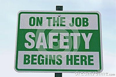 Safety begins here