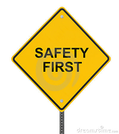 Safety is No. 1!