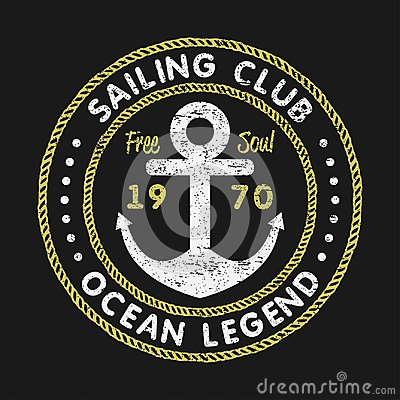 Sailing Club grunge typography for design clothes, t-shirts with anchor and rope. Vintage graphics for print product, apparel. Vector Illustration