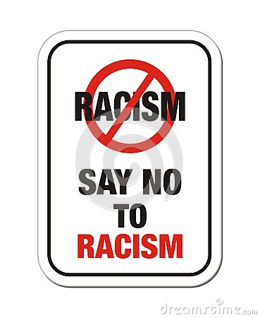 Say no to racism sign