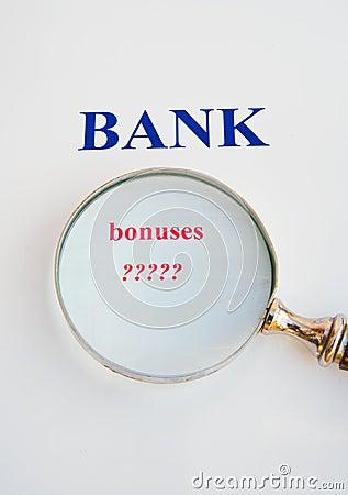 Scrutiny of the banks: bonuses.