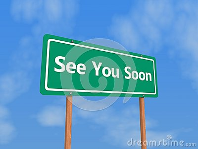 See you soon sign