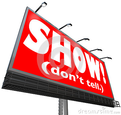 Show Don t Tell Words Billboard Writing Advice Storytelling Tip
