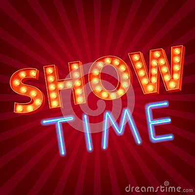 Free Show Time Neon And Bulb Letters Advertisment Royalty Free Stock Photo - 58931805