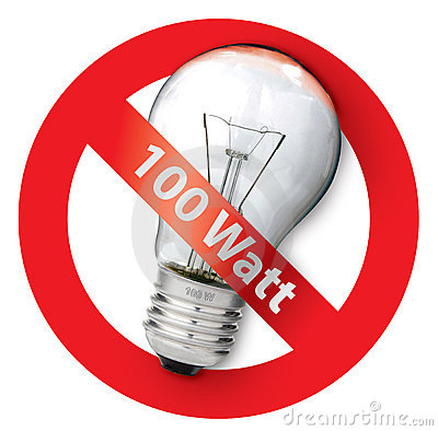 Sign ban for Old-style 100-watt light bulbs