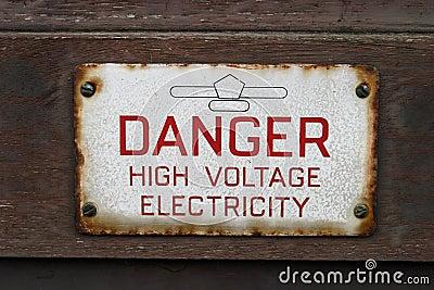 Sign Danger High Voltage Electricity