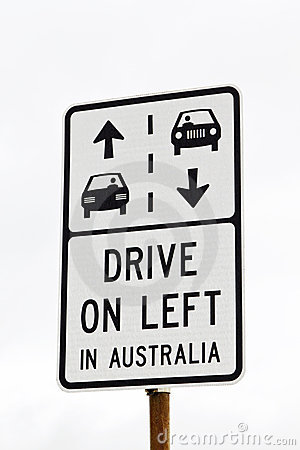 Sign -- Drive on Left in Australia