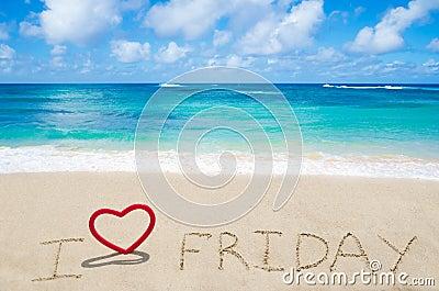 Sign I love Friday