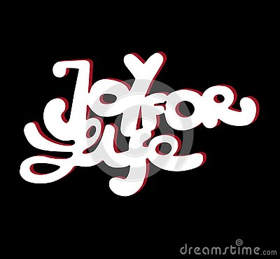 Sign Joy for Life on black background. Hand drawn design element. Vector. Stock Photo