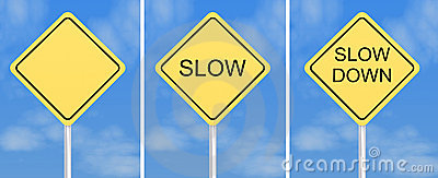 Slow down traffic signs